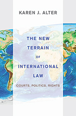 Book Cover: The New Terrain of International Law by Karen Alter