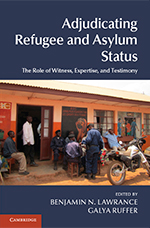 Book Cover: Adjudicating Refugee and Asylum Status by Gayla Ruffer